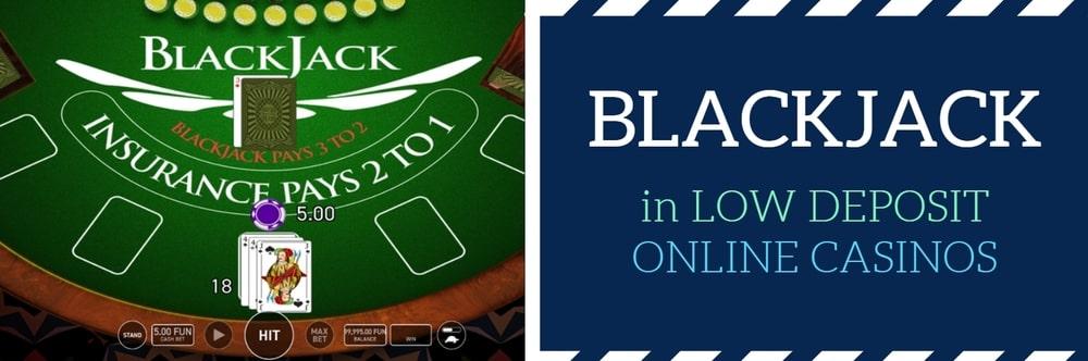 low deposit online blackjack