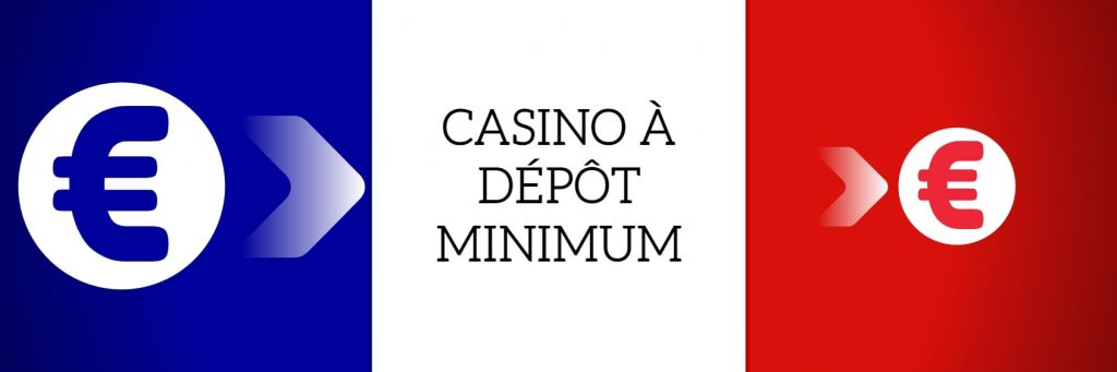 CASINO A DEPOT MINIMUM