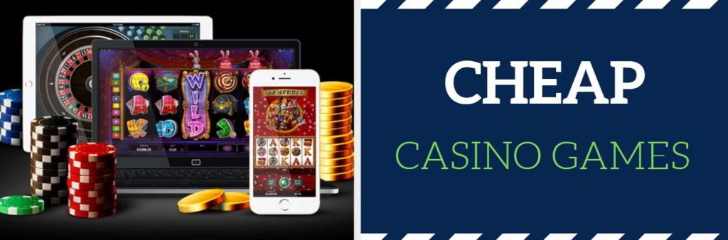cheap casino games