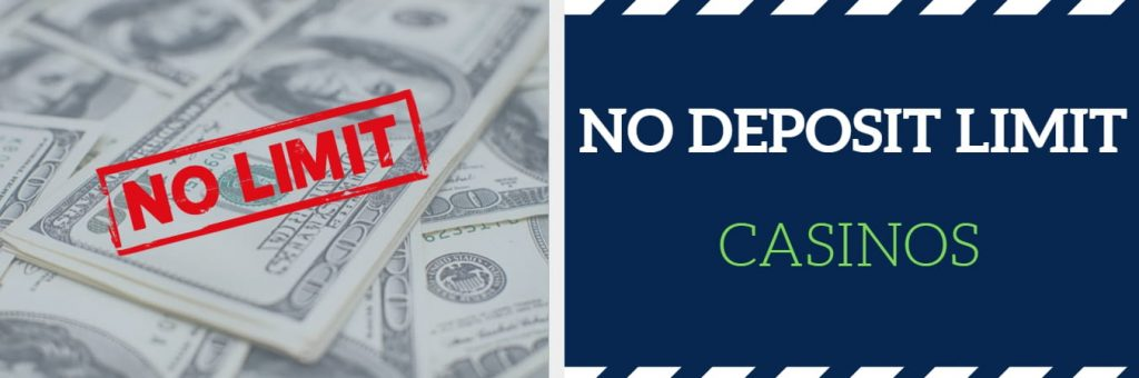 no deposit limit casinos