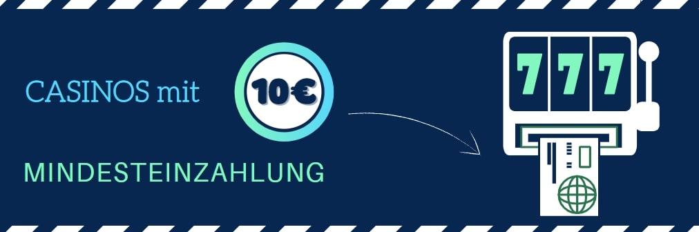 casinos mit 10 euro minderzahlung