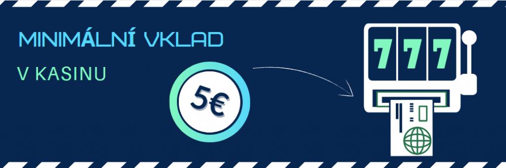 online casino minimální vklad 5 eur v České Republice